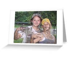 Mud girls Greeting Card