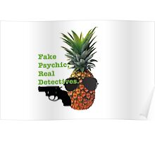 Psych Pineapple Poster
