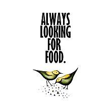 Feed Us! Photographic Print
