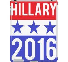 Hillary Clinton 2016 Democrat Election President iPad Case/Skin