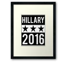 Hillary Clinton 2016 Democrat Election President Framed Print