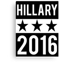 Hillary Clinton 2016 Democrat Election President Canvas Print