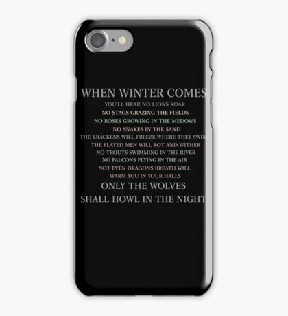 When winter comes... iPhone Case/Skin