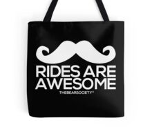 Mustache Rides Are Awesome Tote Bag