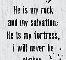 Psalm 62:2 by outofthedust