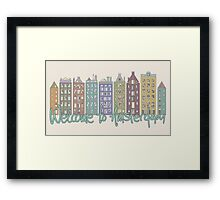 Welcome to Amsterdam Framed Print
