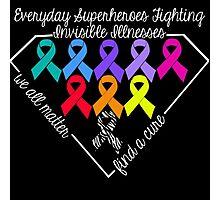 Everyday Superheroes - Invisible Illnesses Photographic Print