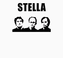 Stella - David Wain, Michael Showalter, Michael Ian Black Unisex T-Shirt