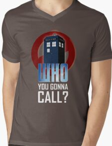 Doctor WHO you gonna call? Mens V-Neck T-Shirt