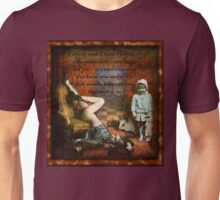 RATHER CURIOUS ... THIS SORT OF LIFE! Unisex T-Shirt