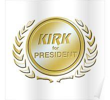Kirk for President Poster