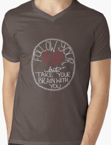 Follow Your Heart - White Font Mens V-Neck T-Shirt