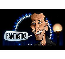 Fantastic! (Ninth Doctor) Photographic Print
