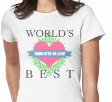 World's Best Daughter-In-Law Womens Fitted T-Shirt