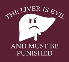 The Liver Is Evil by AmazingVision