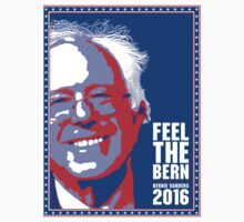 Bernie Sanders 2016 - Feel the Bern One Piece - Short Sleeve