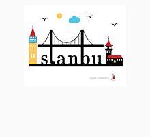 I love Istanbul. Unisex T-Shirt