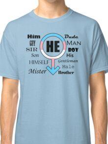 He (Light) Classic T-Shirt
