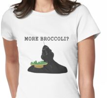More broccoli? Womens Fitted T-Shirt