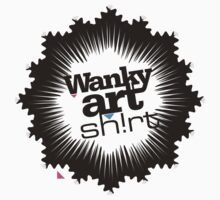 Just another WANKY ART SHIRT! by o0OdemocrazyO0o