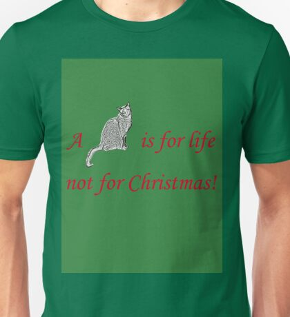 A Cat is for Life Unisex T-Shirt