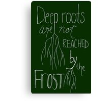 Deep roots - White Font Canvas Print