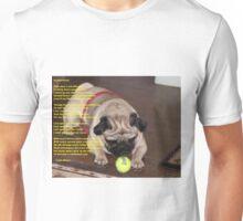Contentment poem with pug Unisex T-Shirt