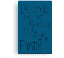 Deep Roots - Black Font Canvas Print