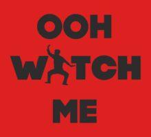 Ooh Watch Me One Piece - Long Sleeve