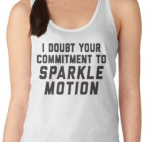 I Doubt Your Commitment To Sparkle Motion Women's Tank Top