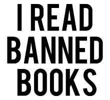 I Read Banned Books by bboutique