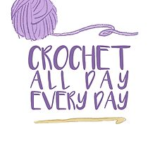 Crochet All Day Every Day by scoodi