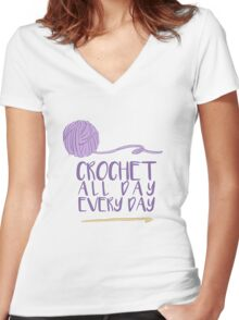 Crochet All Day Every Day Women's Fitted V-Neck T-Shirt