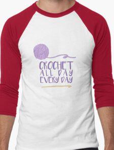 Crochet All Day Every Day Men's Baseball ¾ T-Shirt