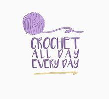 Crochet All Day Every Day T-Shirt