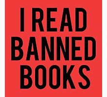 I Read Banned Books - Red Photographic Print