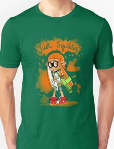 Just Squiddin' T-Shirt