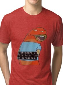 Load of Barnacles Tri-blend T-Shirt