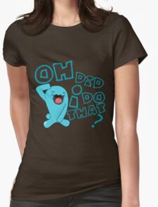 wobbaffet pokemon did i do that? Womens Fitted T-Shirt