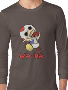 Toad: Wa-Ha Long Sleeve T-Shirt
