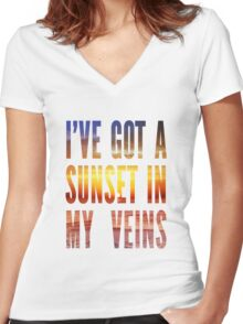 Ive Got a Sunset In My Veins Thicker Women's Fitted V-Neck T-Shirt