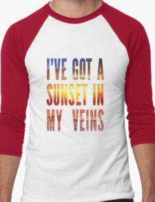 Ive Got a Sunset In My Veins Thicker Men's Baseball ¾ T-Shirt