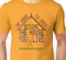~ building our house one word at a time ~ Unisex T-Shirt