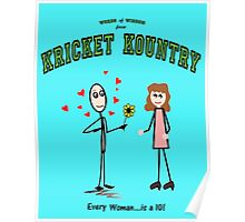 Kricket Kountry Words of Wisdom:  ALL women are TENS! Poster