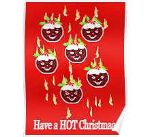 Happy puddings! Have a HOT Christmas!  ART Poster