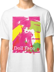 Doll Face 2 Classic T-Shirt