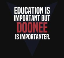 Education is important! But Doonee is importanter. by margdbrown