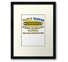Tasty Waves Surf School. Framed Print
