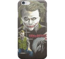 """Why so serious?"" iPhone Case/Skin"