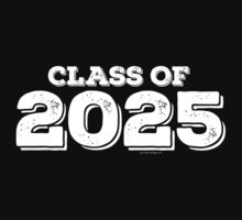 Class of 2025 by FamilySwagg